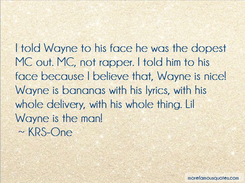 Lil Wayne Dopest Quotes