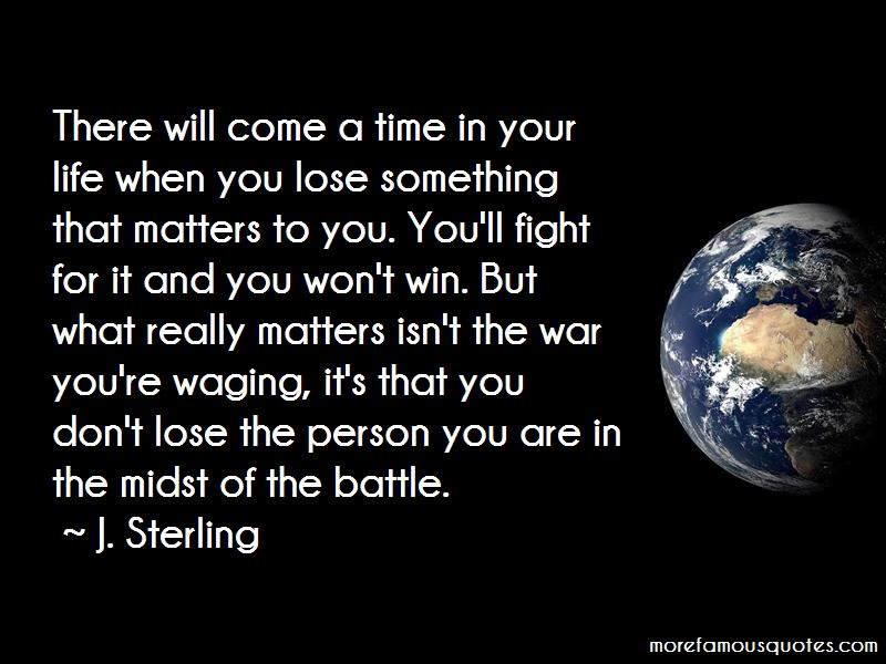 Lose Battle But Win War Quotes Pictures 2