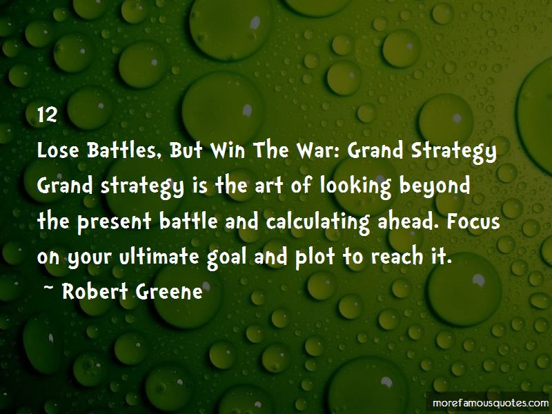 Lose Battle But Win War Quotes Pictures 3