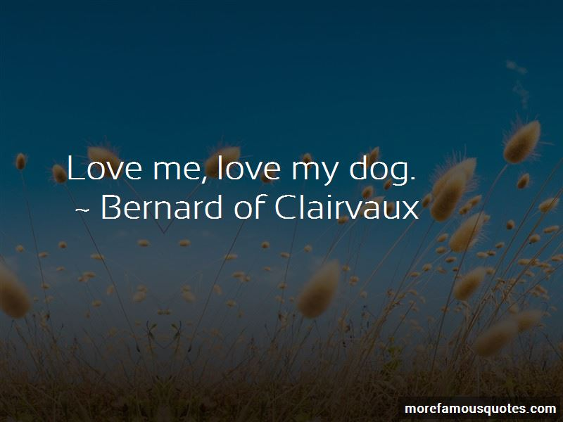 Love Me Love My Dog Quotes