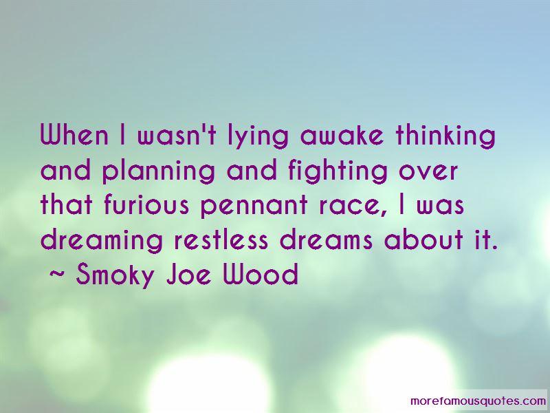 Lying Awake Thinking Quotes