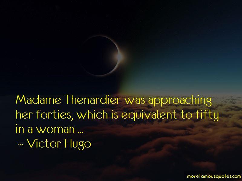 Madame Thenardier Quotes