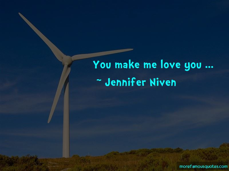 Make Me Love You Quotes Pictures 4