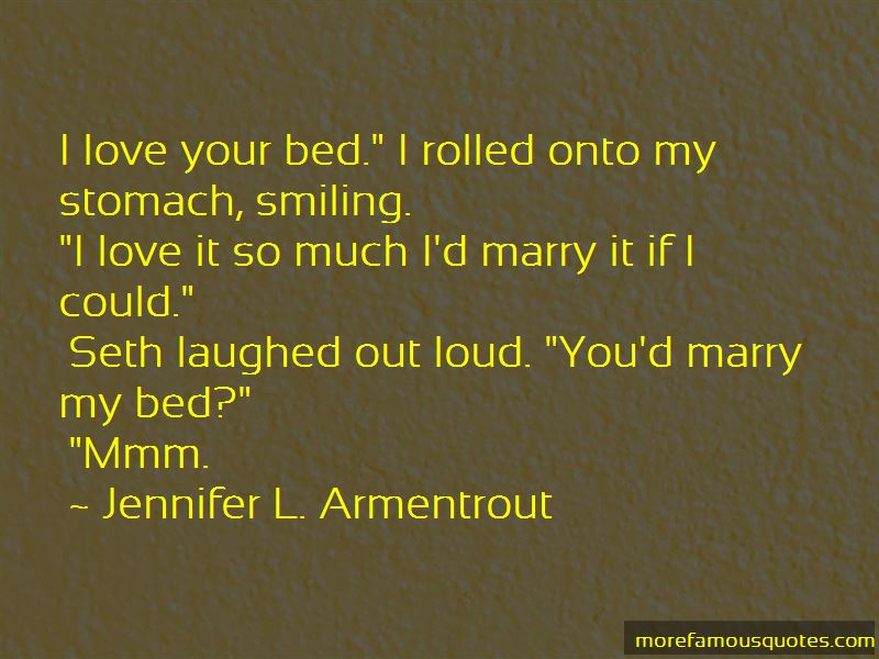 Marry My Bed Quotes