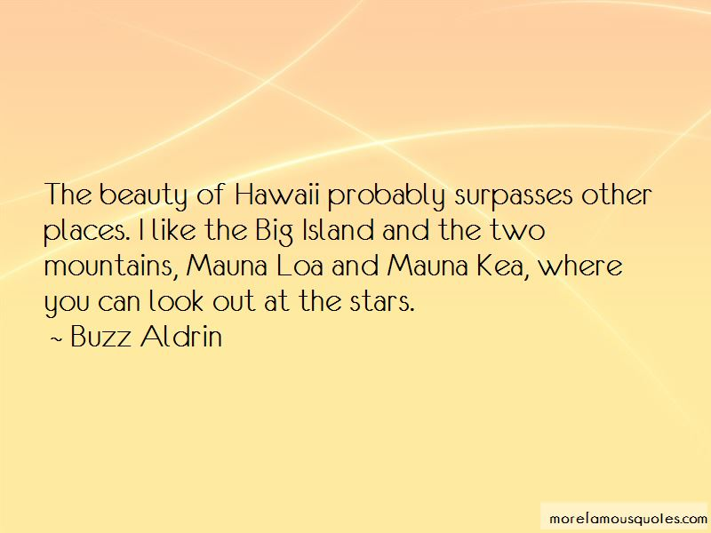 mauna kea quotes top quotes about mauna kea from famous authors