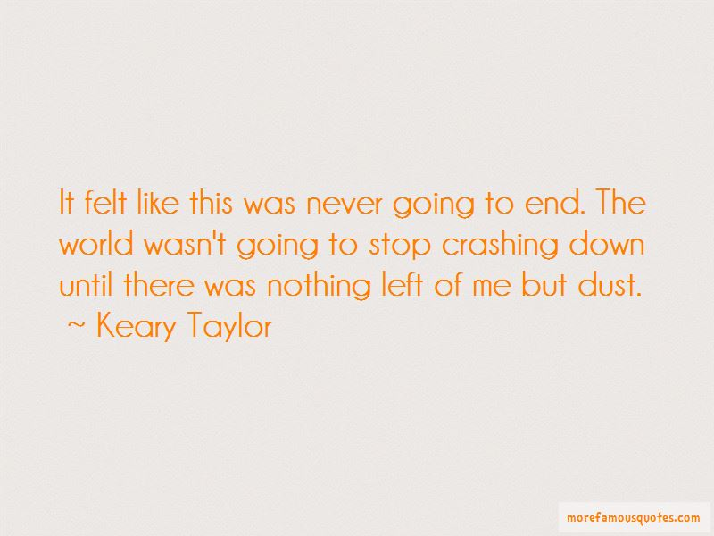 My World Crashing Down Quotes