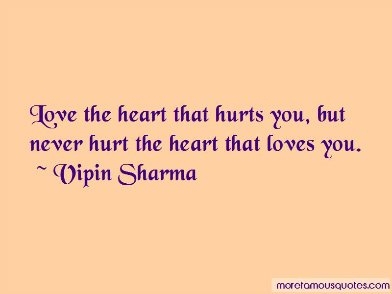 Never Hurt The Heart Quotes