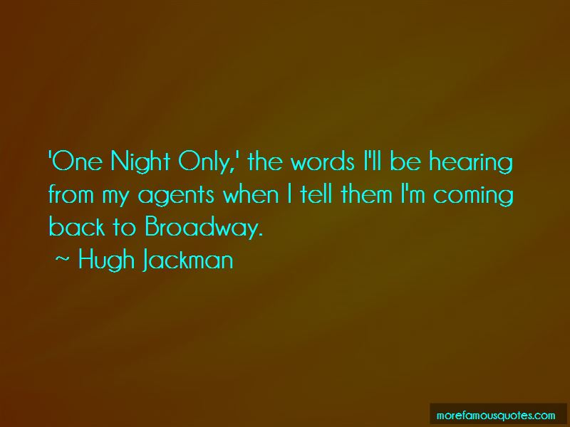 One Night Only Quotes