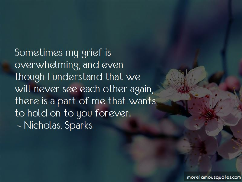 Overwhelming Grief Quotes Pictures 4