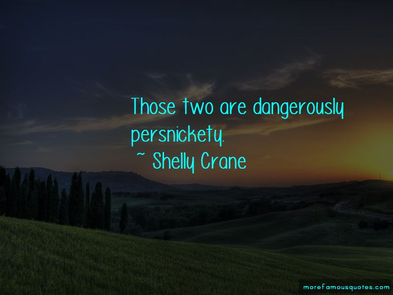 Persnickety Quotes Pictures 3