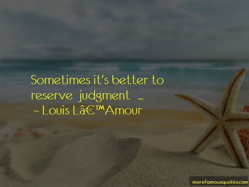 Reserve Judgment Quotes Pictures 3