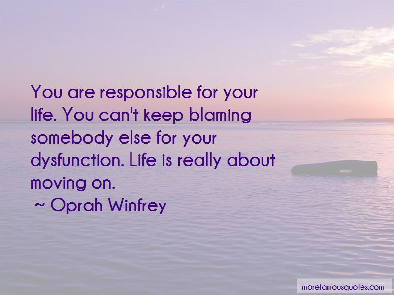 Responsible For Your Life Quotes