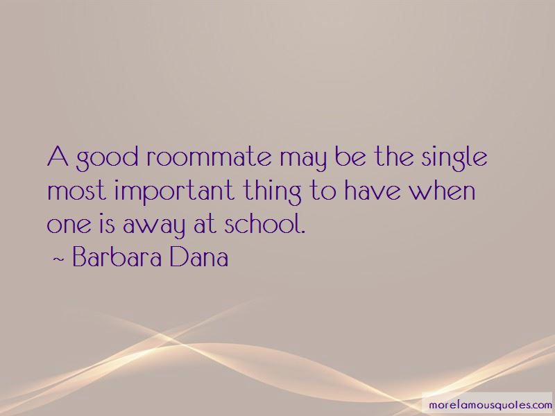 Roommate Quotes: top 111 quotes about Roommate from famous ...