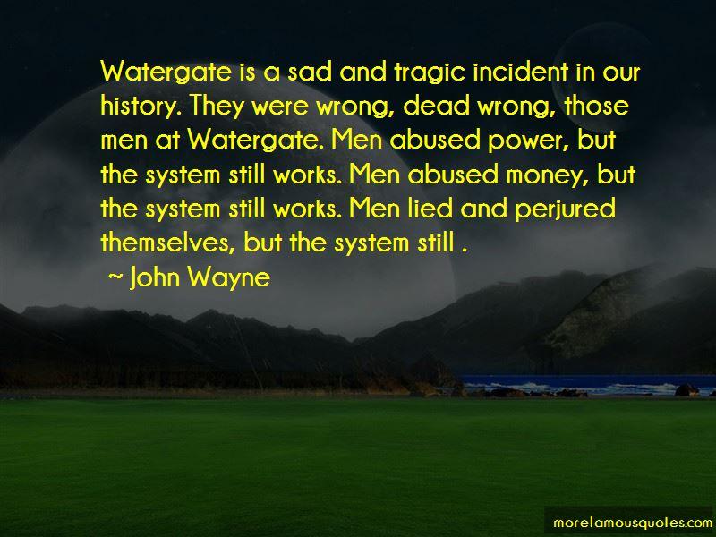 Sad Incident Quotes