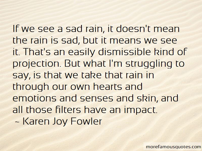Sad Rain Quotes Top 34 Quotes About Sad Rain From Famous Authors