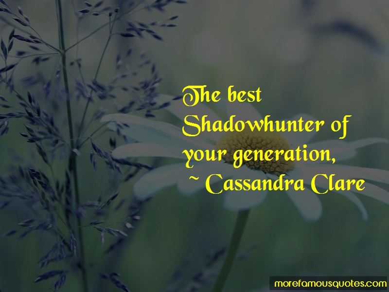 Shadowhunter Quotes