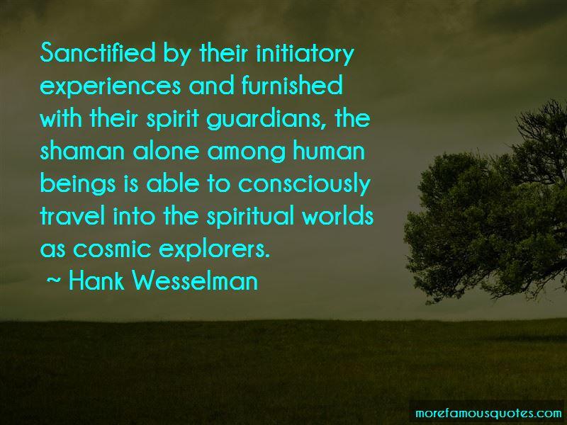 Shaman Spiritual Quotes