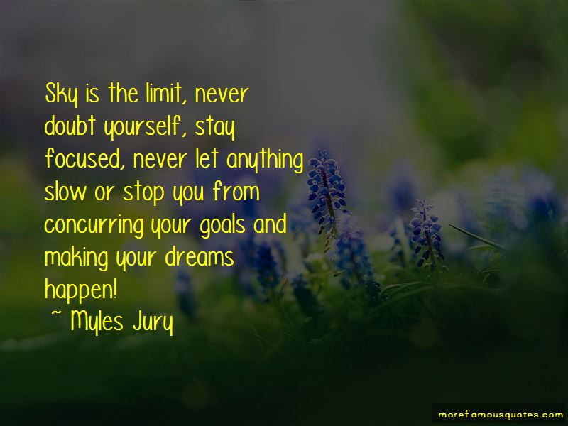Sky The Limit Quotes Top 34 Quotes About Sky The Limit From Famous