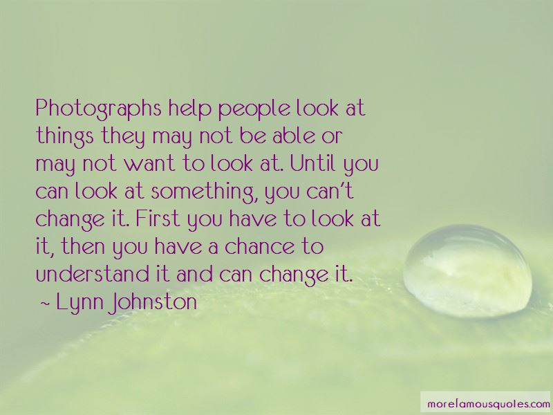 Something You Can't Change Quotes Pictures 3