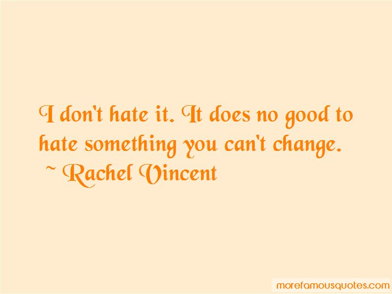Something You Can't Change Quotes