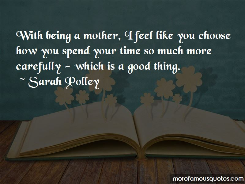 Spend Time With Your Mother Quotes