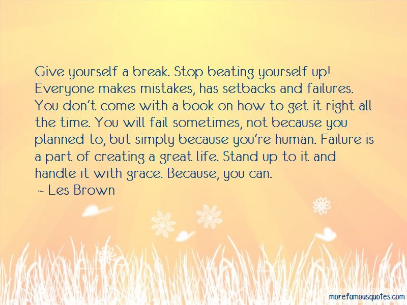 Stop Beating Yourself Up Quotes