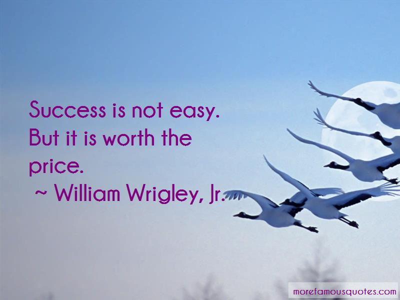 Success Is Not Easy Quotes