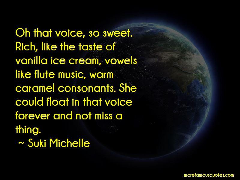 Sweet Like Ice Cream Quotes