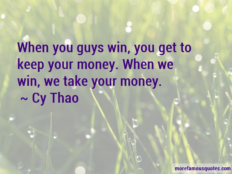 Take Your Money Quotes Pictures 4