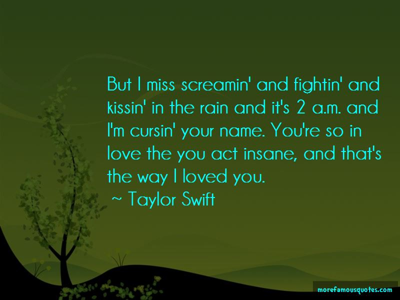 That's The Way I Loved You Quotes