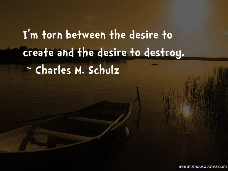 The Desire To Create Quotes Pictures 4