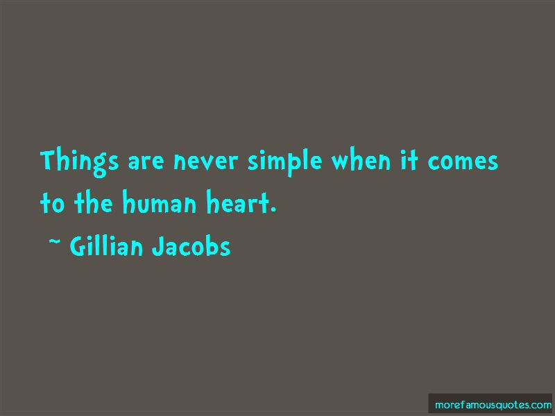 Things Are Never Simple Quotes