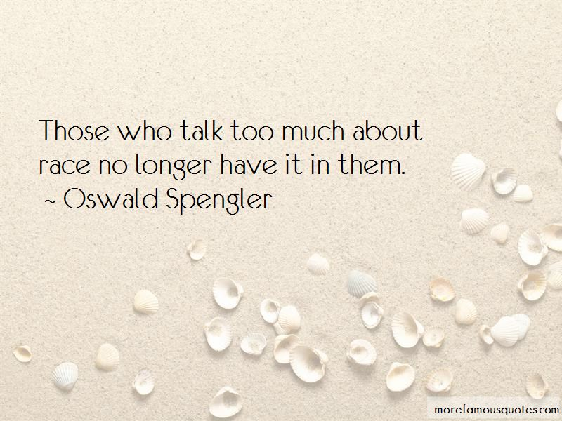 Those Who Talk Too Much Quotes