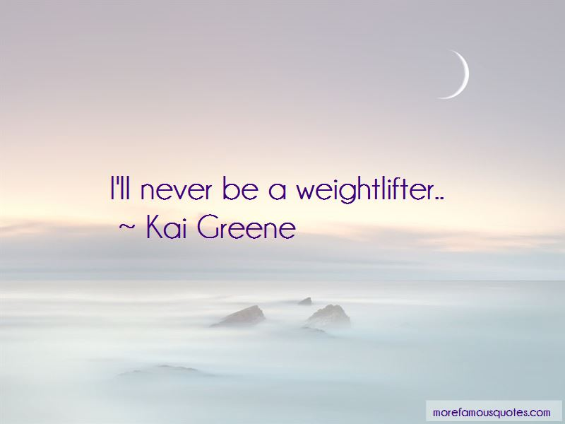 Weightlifter Quotes Pictures 3