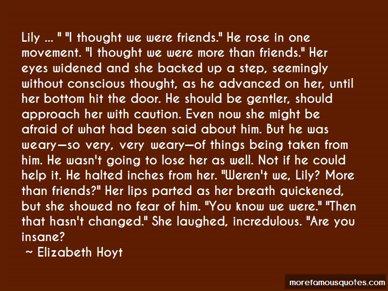 Were More Than Friends Quotes Top 40 Quotes About Were More Than Friends From Famous Authors