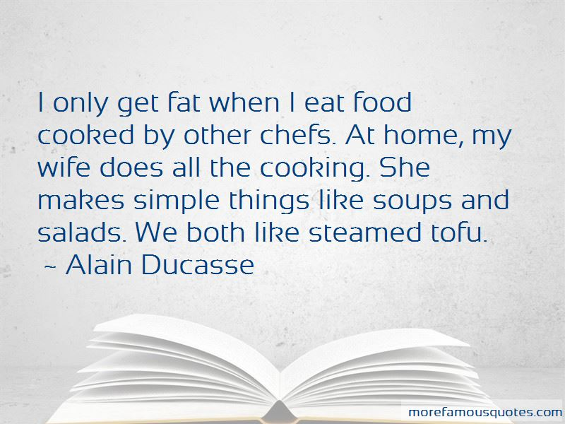 Wife And Cooking Quotes: top 27 quotes about Wife And