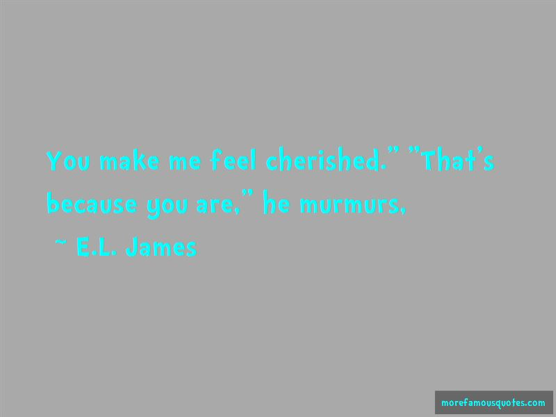 You Are Cherished Quotes Pictures 4