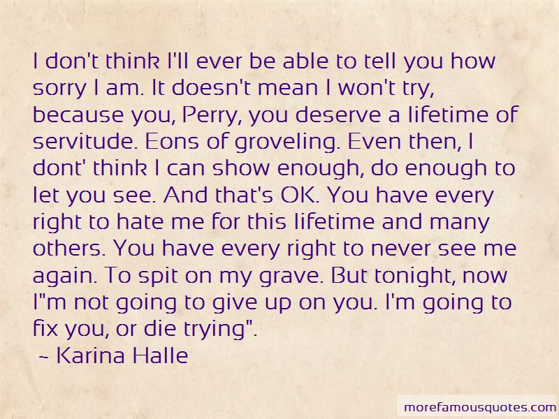 You Can Hate Me Now Quotes