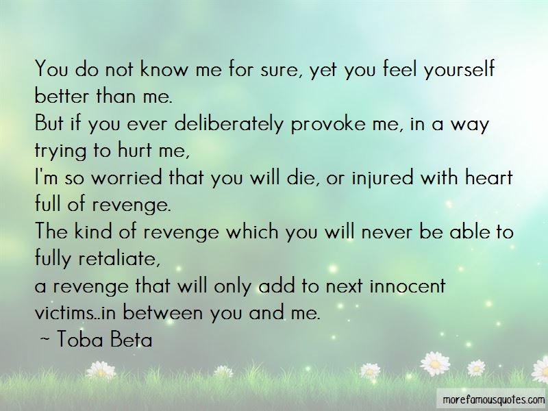 You Only Hurt Yourself Quotes Pictures 3