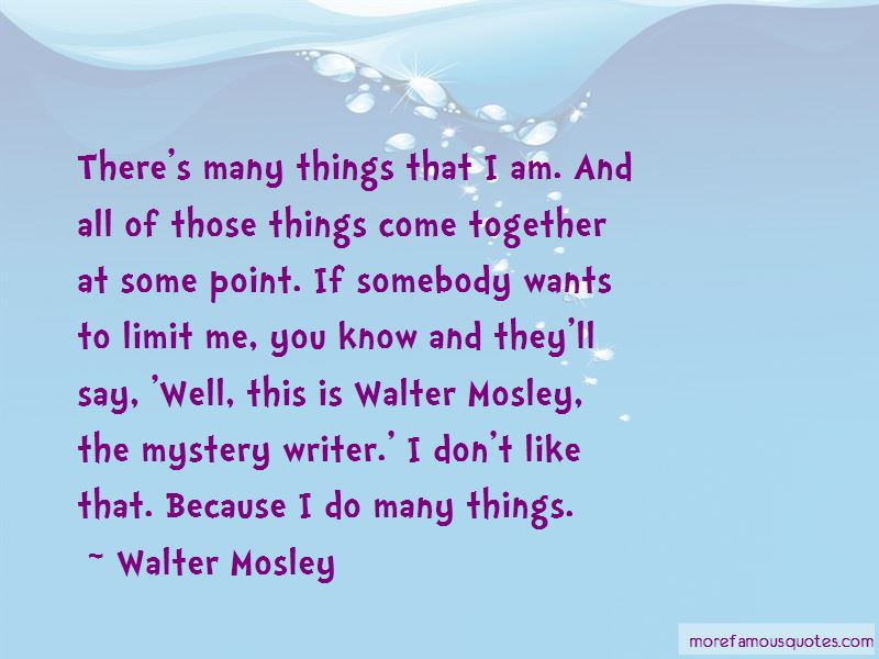 47 Walter Mosley Quotes
