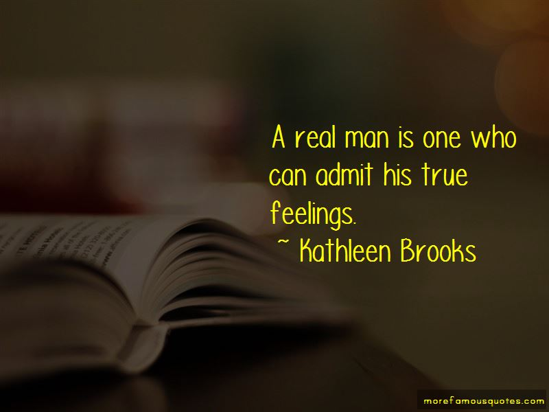 A Real Man Is Quotes Pictures 4