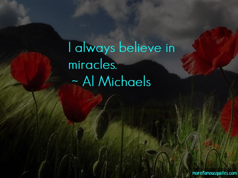 Always Believe In Miracles Quotes Pictures 2