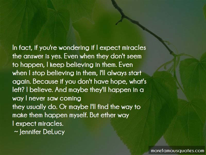 Always Believe In Miracles Quotes Pictures 4