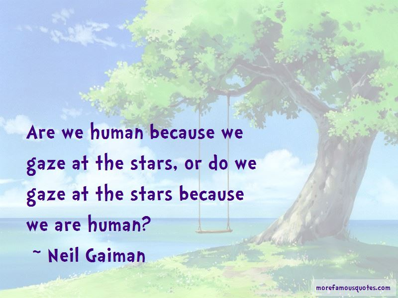 Are We Human Quotes