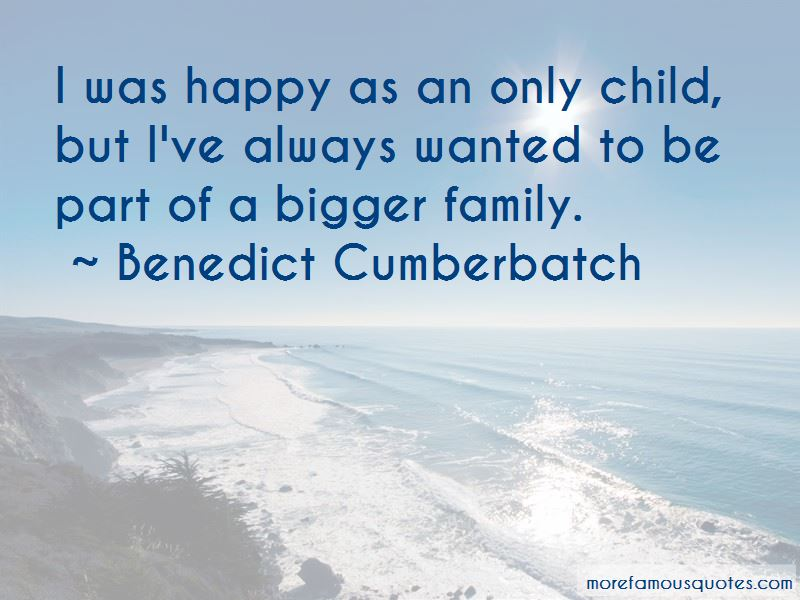 Bigger Family Quotes