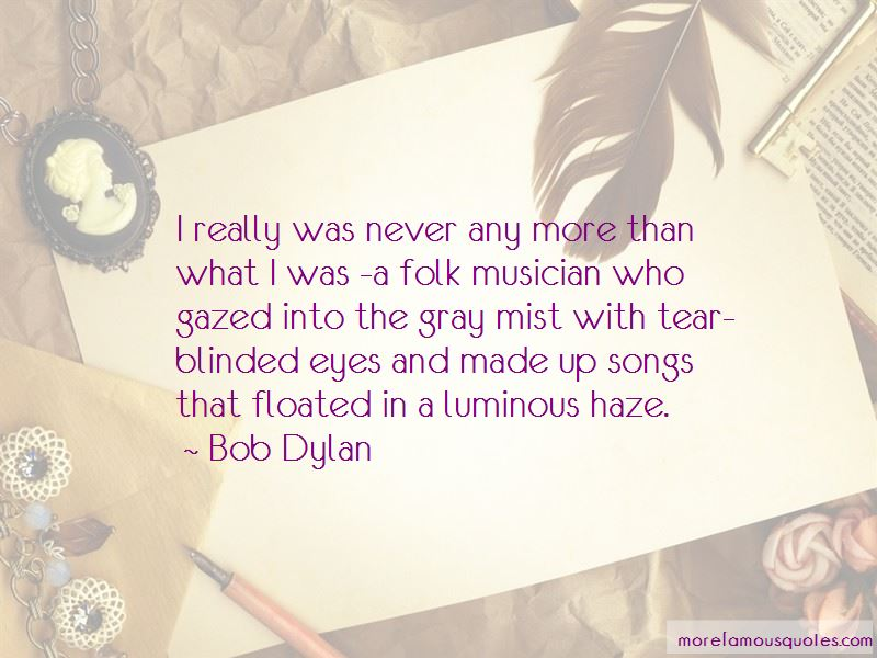 Blinded Eyes Quotes