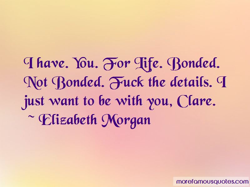 Bonded For Life Quotes Pictures 2