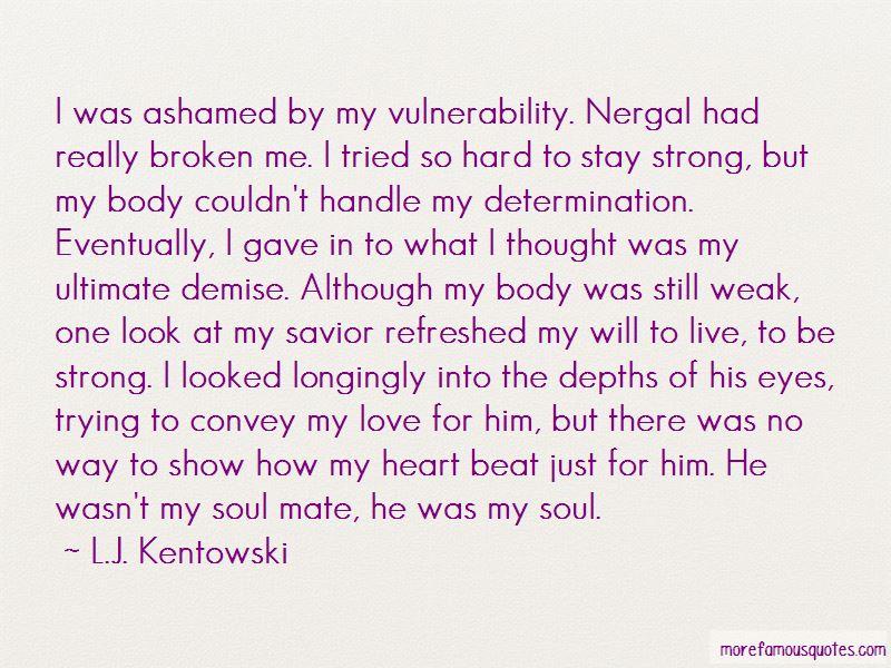 Broken Heart But Still Strong Quotes