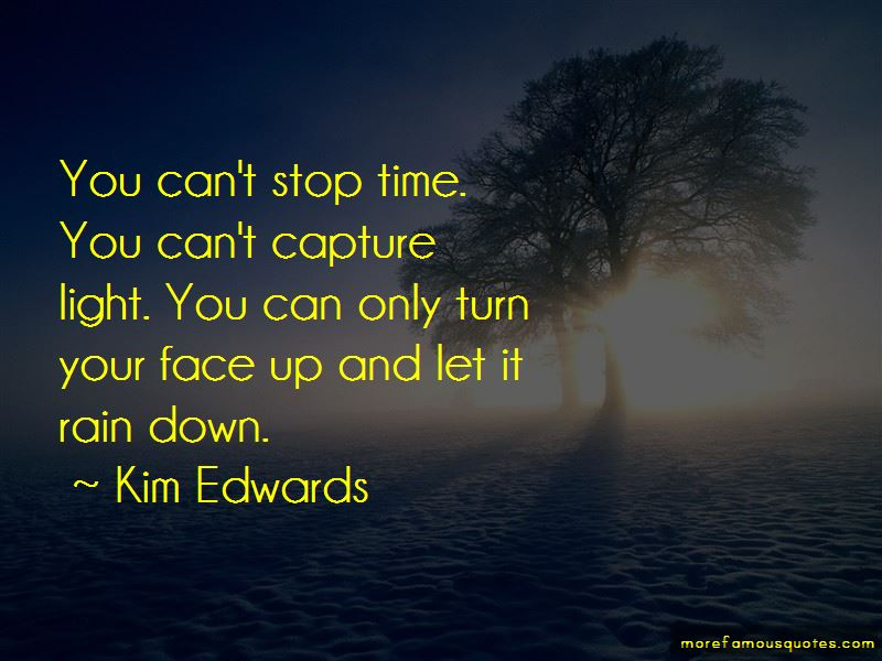 Can't Stop Time Quotes