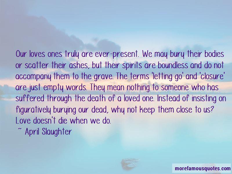 Close Ones Death Quotes Pictures 3